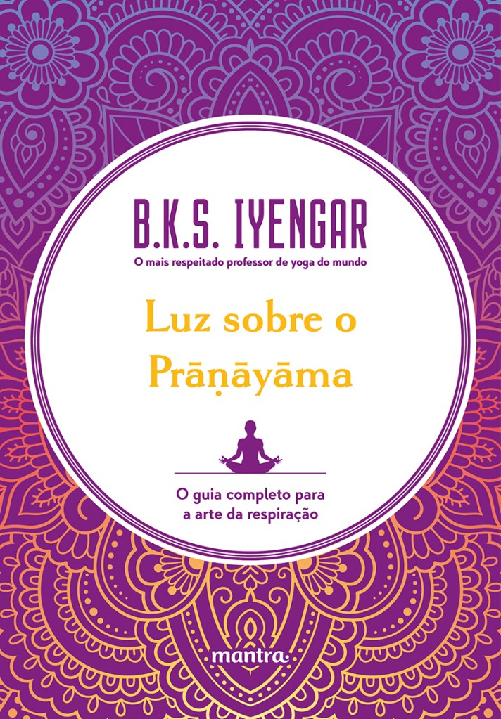capa livro luz sobre o pranayama de B.K.S Yyergar