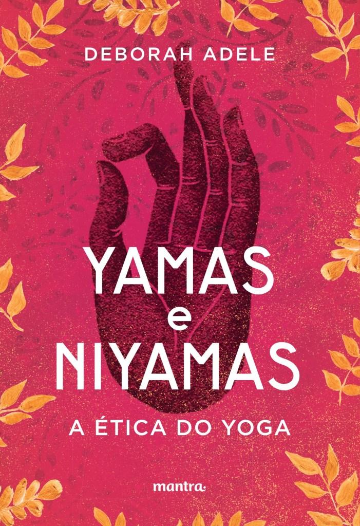 Capa livro Yamas e Niyamas de Deborah Adele